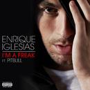 アイム・ア・フリーク feat.ピットブル (feat. Pitbull)/Enrique Iglesias