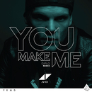 You Make Me (Diplo Remix)/Avicii