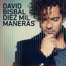 Diez Mil Maneras/David Bisbal