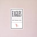 ヘル・フリーゼズ・オーヴァー/Eagles