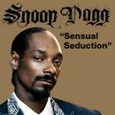 Sensual Seduction/Snoop Lion