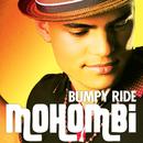 Bumpy Ride/Mohombi