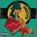 Ghetto (feat. Yo Gotti)/August Alsina