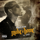 Make It Home (feat. Jeezy)/August Alsina
