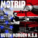 Guten Morgen NSA (feat. ELMO)/MoTrip