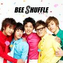 Welcome to The Shuffle!!/BEE SHUFFLE