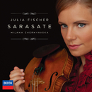 Sarasate/Julia Fischer, Milana Chernyavska