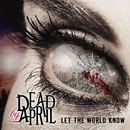 Let The World Know (Japan Version)/Dead by April