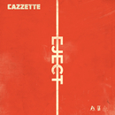 Eject/Cazzette