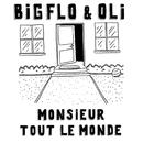 Monsieur Tout Le Monde/Bigflo & Oli