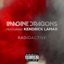 Radioactive (feat. Kendrick Lamar)/Imagine Dragons