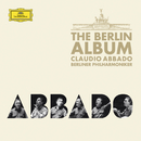 The Berlin Album/Berliner Philharmoniker, Claudio Abbado