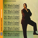 So Much Guitar! (feat. Hank Jones, Ray Barretto, Ron Carter, Lex Humphries)/Wes Montgomery