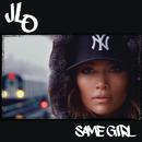 セイム・ガール/Jennifer Lopez
