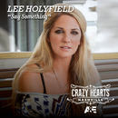 Say Something/Lee Holyfield