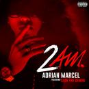 2AM. (feat. Sage The Gemini)/Adrian Marcel
