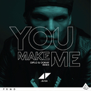 You Make Me (Diplo & Ookay Remix)/Avicii