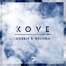 Gobble / Melisma/Kove