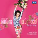 Bel Raggio/Aleksandra Kurzak, Sinfonia Varsovia, Pier Giorgio Morandi