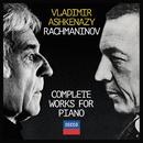 Rachmaninov: Complete Works For Piano/Vladimir Ashkenazy