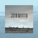 Anywhere For You/John Martin