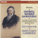 ブラームス:合唱曲集/The Monteverdi Choir, John Eliot Gardiner
