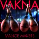 Vakna/Mange Makers