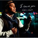 I LOVE YOU/クリス・ハート