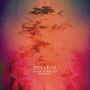 From Nowhere (Remixes)/Dan Croll