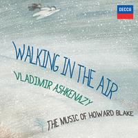 Walking In The Air - The Music Of Howard Blake