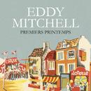 Premiers Printemps/Eddy Mitchell