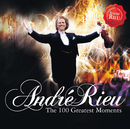 100 Greatest Moments/André Rieu