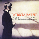 A Distortion Of Love/Patricia Barber