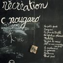 Récréation (1974)/Claude Nougaro