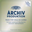 Music For Viola Da Gamba/Schola Cantorum Basiliensis, August Wenzinger