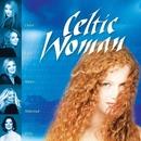 Celtic Woman/Celtic Woman