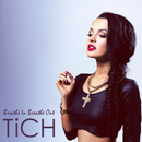 Breathe In Breathe Out/Tich