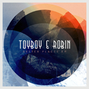 Better Places EP/Toyboy & Robin