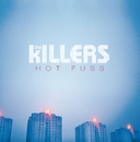 Hot Fuss (Deluxe Version)/The Killers