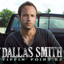 Tippin' Point/Dallas Smith