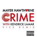 Crime (Vice Remix) (feat. Kendrick Lamar)/Mayer Hawthorne