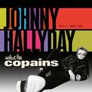 Salut Les Copains 1966 - 1969/Johnny Hallyday