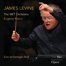 James Levine - Live At Carnegie Hall (Live At Carnegie Hall/2013)/James Levine, The MET Orchestra, Evgeny Kissin