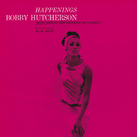 Happenings /Bobby Hutcherson
