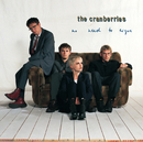 No Need To Argue/The Cranberries