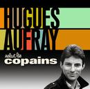 Salut Les Copains/Hugues Aufray