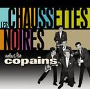 Salut Les Copains/Les Chaussettes Noires