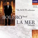 ラヴェル:ボレロ、クープランの墓/ドビュッシー:海、他/Chicago Symphony Orchestra, Sir Georg Solti
