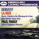 Ravel: Daphnis et Chloë, Suite No.2; Valses nobles et sentimentales, etc./Debussy: Nocturnes; Petite Suite/Detroit Symphony Orchestra, Paul Paray