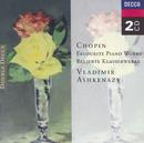 ショパン:ピアノ・フェイヴァリッツ/Vladimir Ashkenazy